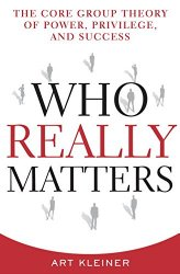Cover of Who Really Matters by Art Kleiner